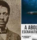 André Rebouças, inventeur de la torpille et champion de l'abolition de l'esclavage